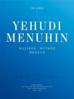 Festschrift 100 Jahre Yehudi Menuhin