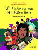 Wir Kinder aus dem (Flüchtlings)Heim